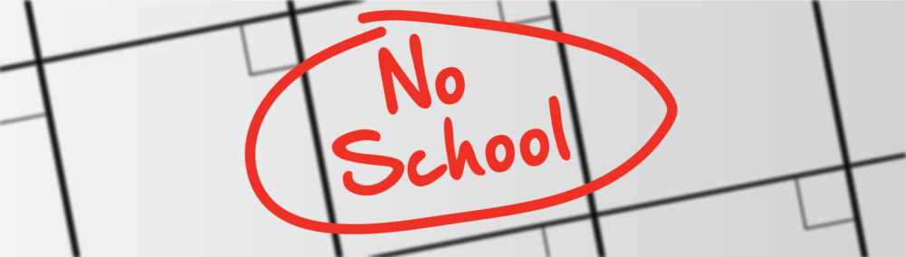 No School - Friday 8/30 or Monday 9/2