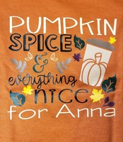 """Anna Night""- Pumpkin Spice & Everything Nice"